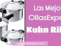Las mejores Ollas Express Kuhn Rikon